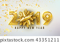 2019 Happy New Year vector background with golden gift bow, confetti, shiny glitter gold numbers 43351211