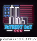 Patriot Day neon sign. We will never forget september 11, 2001. Patriotic banner or poster. 43419177
