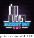 Patriot Day neon sign. We will never forget september 11, 2001. Patriotic banner or poster. 43419181