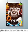 Oktoberfest party poster vector illustration with typography letter, fresh beer, pretzel, sausage 43425745