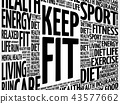 KEEP FIT word cloud collage 43577662