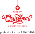 Merry Christmas, happy new year, calligraphy 43623466