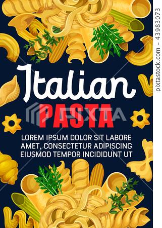 Italian pasta, macaroni and spaghetti food 43983073