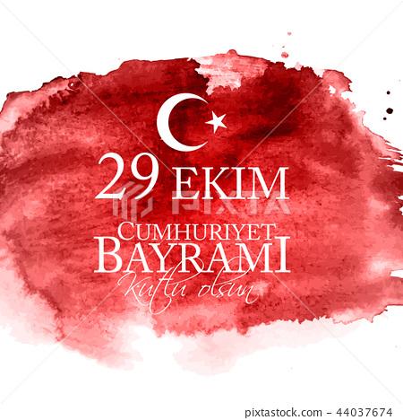 29 Ekim Cumhuriyet Bayrami kutlu olsun. Translation: 29 october Republic Day Turkey and the National 44037674