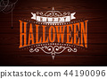 Happy Halloween vector illustration with typography lettering on vintage wood background. Holiday 44190096
