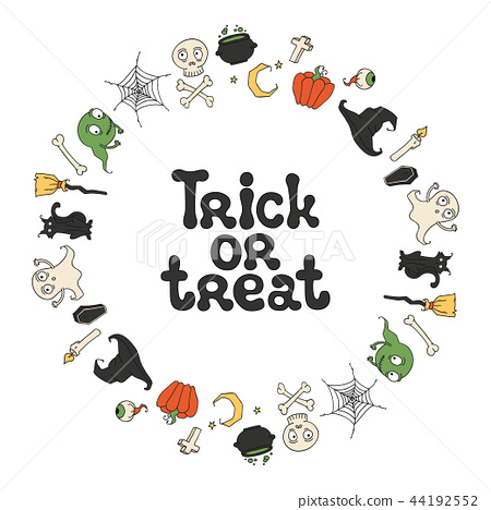 Trick or treat. Halloween frame. Handdrawn lettering phrase. Design element for Halloween. Vector 44192552