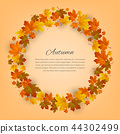 Autumnal round frame. Background with maple autumn leaves. Vector 44302499