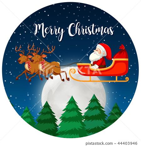 Merry christmas santa and reindeer 44403946
