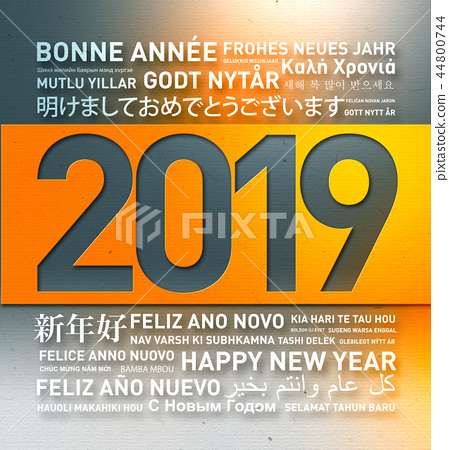 2019 Happy new year greetings from the world 44800744