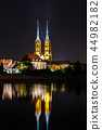 Night view of cathedral of saint john in Wroclaw 44982182