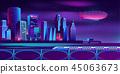夜晚 霓虹灯 城市风光 45063673