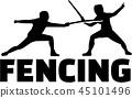 fencing, fencer, sword 45101496