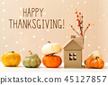 Thanksgiving message with pumpkins with a house 45127857