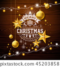 Merry Christmas Illustration with Gold Glass Ball, Lights Garland and Typography Elements on Vintage 45203858
