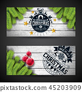 Merry Christmas Banner Design with Glass Ball, Star, Pine Branch and Typography Elements on Vintage 45203909