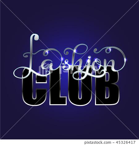 Cute Fashion club Typography Slogan for T-shirt. Vector Print. 45326417