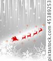 산타 클로스 크리스마스 배경 크리스마스 눈송이 45389253