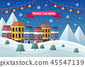 Winter vacation and landscape 45547139