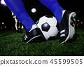 축구 공 및 발 클로즈업 45599505