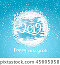2019 Happy New Year, frame from snowflakes. 45605958