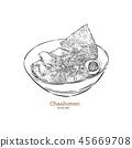 Chashumen ramen noodle, hand draw sketch vector. 45669708