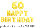 Happy birthday 60 years golden inflatable balloons isolated on white background. 45794109