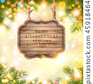 Holiday Background with christmas branches of tree 45918464