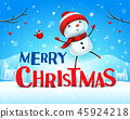 Merry Christmas! Snowman in the snow scene. 45924218