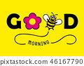good morning bee 46167790