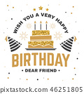 happy birthday cake 46251805