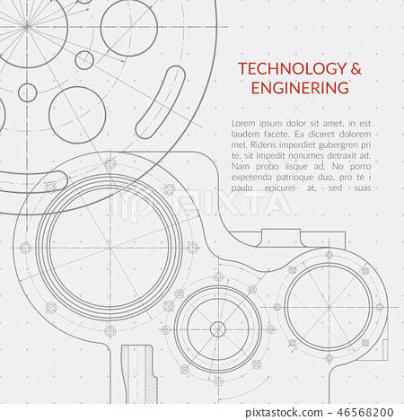 Abstract vector technology and engineering background with technical, mechanical drawing blueprint 46568200