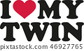 I love my twin 46927765