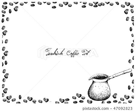 Hand Drawn of Traditional Turkish Coffee Pot 47092823