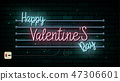 Valentine`s Day neon sign. Vector background. 47306601