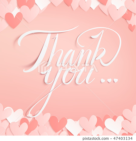 Vector paper craft style of thank you calligraphy. 47403134