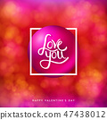 Valentines day card on bright, blurred red background with bokeh light effects. 47438012