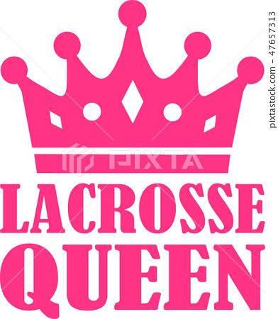 Lacrosse Queen 47657313