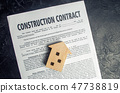 construction contract and house.  47738819