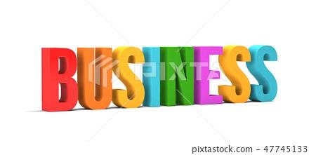 Business word. 3D Render illustration in white background 47745133