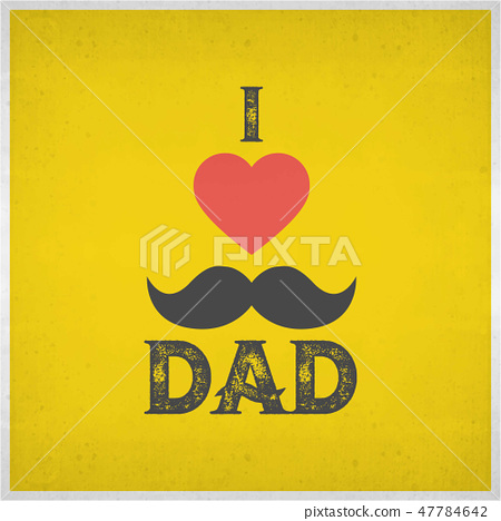I Love Dad and red 47784642