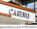 Sign board Casino above the entrance to the hotel 47829093