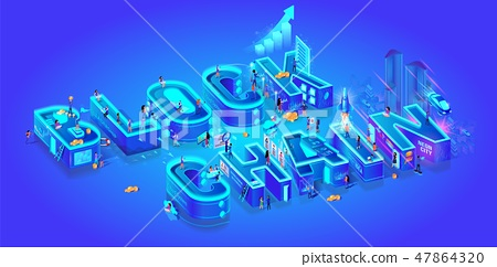 Blockchain. Isometric 3d Word. Cryptocurrency Idea 47864320