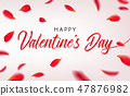 Happy St. Valentine's Day greeting card with Falling red rose petals. Vector illustration with 47876982