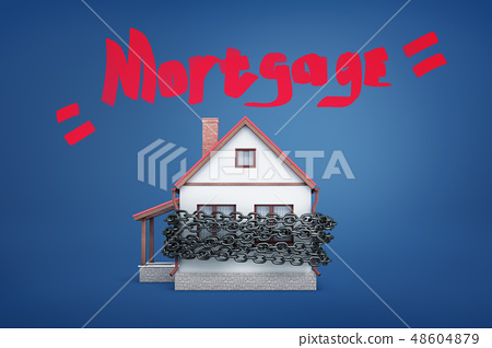 3d rendering of a small family house bound by a metal chain under the red word Mortgage. 48604879