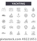 Yachting line icons for web and mobile design. Editable stroke signs. Yachting outline concept 49221651