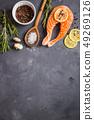 Raw salmon steak ready to cook 49269126