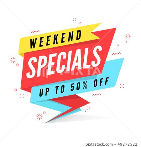 Weekend specials sale banner template. 49272522