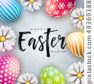 Happy Easter Illustration with Colorful Painted Egg and Spring Flower on White Background 49369388