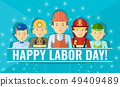 Happy labor day poster with group of people of different professions. 49409489
