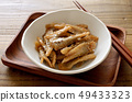 Boiled burdock with sweet and spicy 49433323